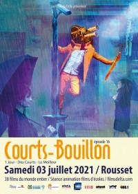 Courts-Bouillon 2021, Festival cinéma de Rousset- Pays d'Aix-en-Provence