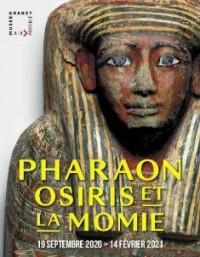 """Exposition """"Pharaon, Osiris, et la Momie"""", Aix-en-Provence - Visite virtuelle"""