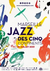 Festival Marseille Jazz des Cinq Continents 2021