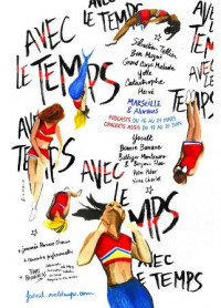 """Festival """"Avec le temps"""" 2021, Marseille"""
